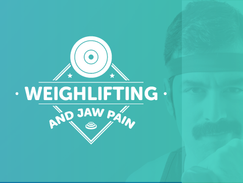 Cerezen – Weightlifting & Jaw Pain